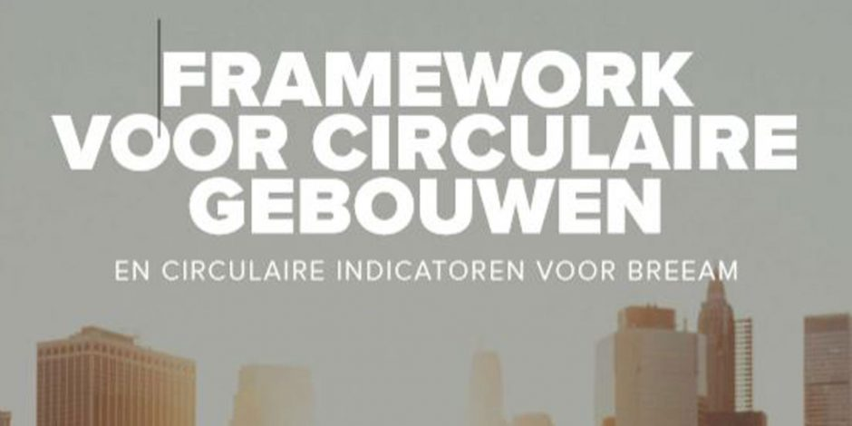 Framework circulaire gebouwen voor BREEAM